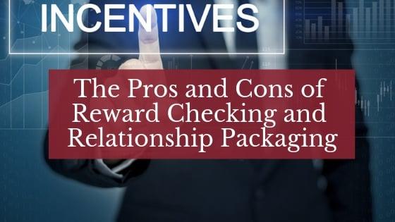Reward Checking and Relationship Packaging CTA